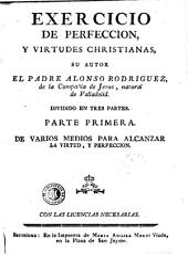 Exercicio de perfeccion y virtudes christianas: dividido en tres partes