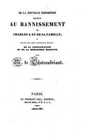 """De la nouvelle proposition relative au bannissement de Charles X et de sa famille ou Suite de mon dernier écrit: """"De la Restauration et de la Monarchie élective"""""""
