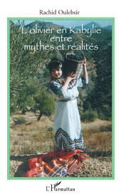 L'olivier en Kabylie entre mythes et réalités