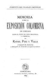 Memoria sobre la Exposición Colombina de Chicago desde el punto de vista industrial y comercial