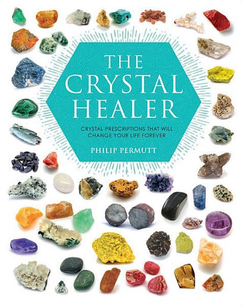 The Crystal Healer