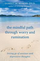 The Mindful Path through Worry and Rumination PDF