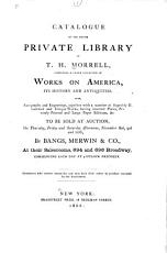 Catalogue of the Entire Private Library of T H  Morrell PDF