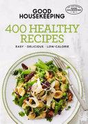 Good Housekeeping 400 Healthy Recipes PDF
