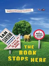The Book Stops Here: A Mobile Library Mystery