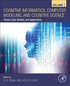 Cognitive Informatics  Computer Modelling  and Cognitive Science PDF