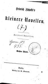 Sämmtliche Novellen: Kleinere Novellen ; 7, Band 7