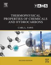 Thermophysical Properties of Chemicals and Hydrocarbons: Edition 2