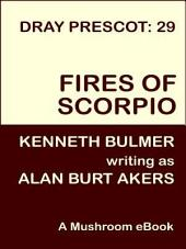 Fires of Scorpio: Dray Prescot #29