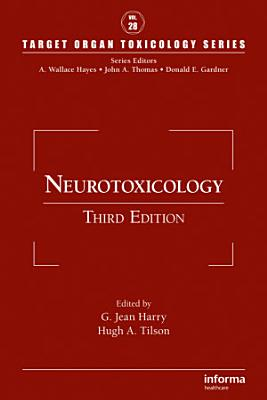 Neurotoxicology, Third Edition