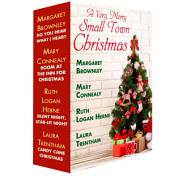 A Very Merry Small Town Christmas: A Christmas in July Box Set: Candy Cane Christmas, Silent Night, Star-Lit Night, Do You Hear What I Hear?, Room at the Inn for Christmas