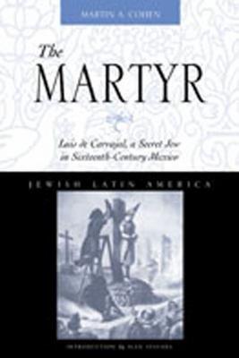 The Martyr Luis de Carvajal PDF