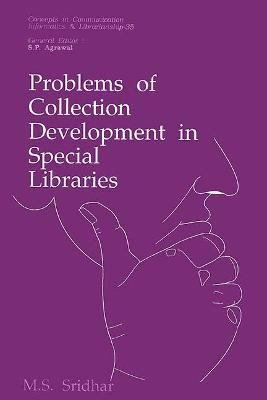 Problems of Collection Development in Special Libraries PDF