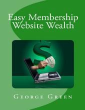 Easy Membership Website Wealth
