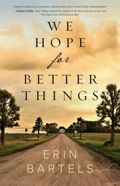 Download We Hope for Better Things Book