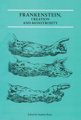 Frankenstein, Creation and Monstrosity