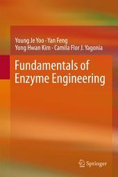Fundamentals of Enzyme Engineering