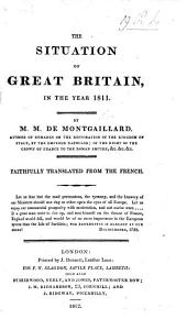 The Situation of Great Britain in 1811. Faithfully Translated from the French [by F. W. Blagdon].