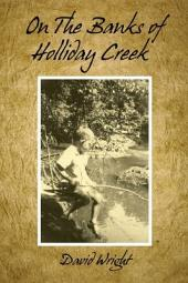 On The Banks of Holliday Creek