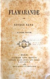 Oeuvres complètes de George Sand: Flamarande