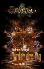 Lovecrafts Schriften des Grauens 05: Kinder des Yig