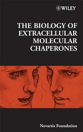 The Biology of Extracellular Molecular Chaperones