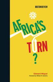 Africa's Turn?