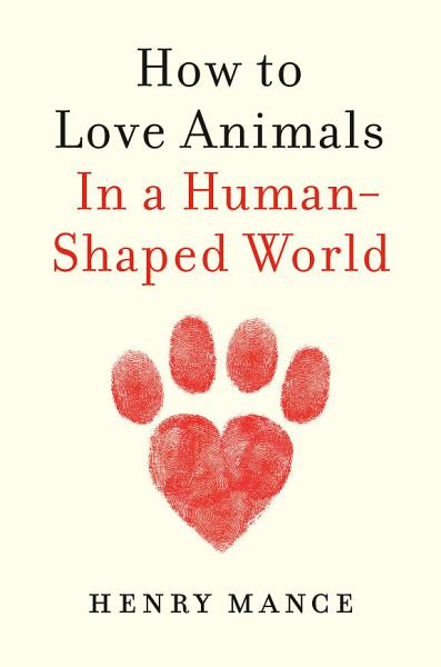 Download How to Love Animals Book