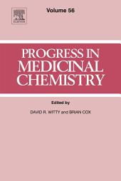 Progress in Medicinal Chemistry: Volume 56