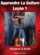 Apprendre La Guitare Leçon 1
