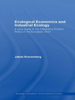 Ecological Economics and Industrial Ecology