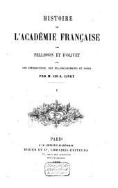 Histoire de l'Académie française: Volume1