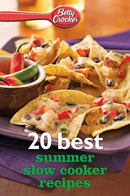 Betty Crocker 20 Best Summer Slow Cooker Recipes PDF