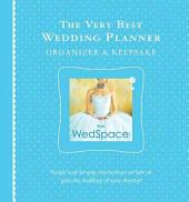 The Very Best Wedding Planner, Organizer & Keepsake