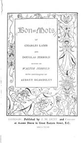Bon-mots of Charles Lamb and Douglas Jerrold