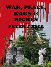 War Peace Rags & Riches