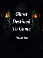 Ghost Destined To Come PDF