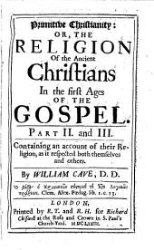 Primitive Christianity Or the Religion of the Ancient Christians in the First Ages of the Gospel: Volume 2