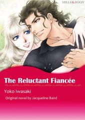 THE RELUCTANT FIANCEE: Mills & Boon Comics