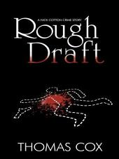 ROUGH DRAFT: A Nick Cotton Crime Story