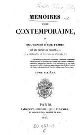 Memoirs d'une contemporaine, ou souvenirs d'une femme sur les principaux personnages de la republique, du consulat, de l'empire (etc.)