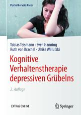 Kognitive Verhaltenstherapie depressiven Gr  belns PDF
