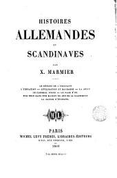 Histoires allemandes et scandinaves: Le départ de lémigrant. L'expiation.- Civilisation et barbarie ...