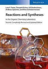 Reactions and Syntheses: In the Organic Chemistry Laboratory, Edition 2