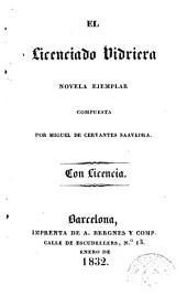 El Licenciado Vidriera: Coloquio que pasó entre Cipión y Berganza, perros del hospital de la resurreción