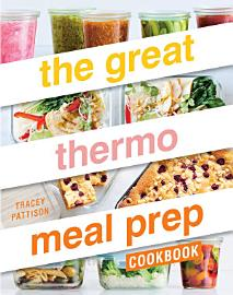 The Great Thermo Meal Prep Cookbook