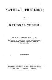 Natural Theology: Or, Rational Theism