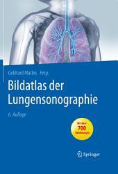Bildatlas der Lungensonographie: Ausgabe 6