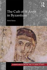 The Cult of St Anna in Byzantium