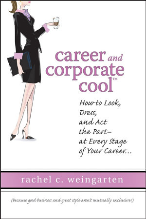 Career and Corporate Cool